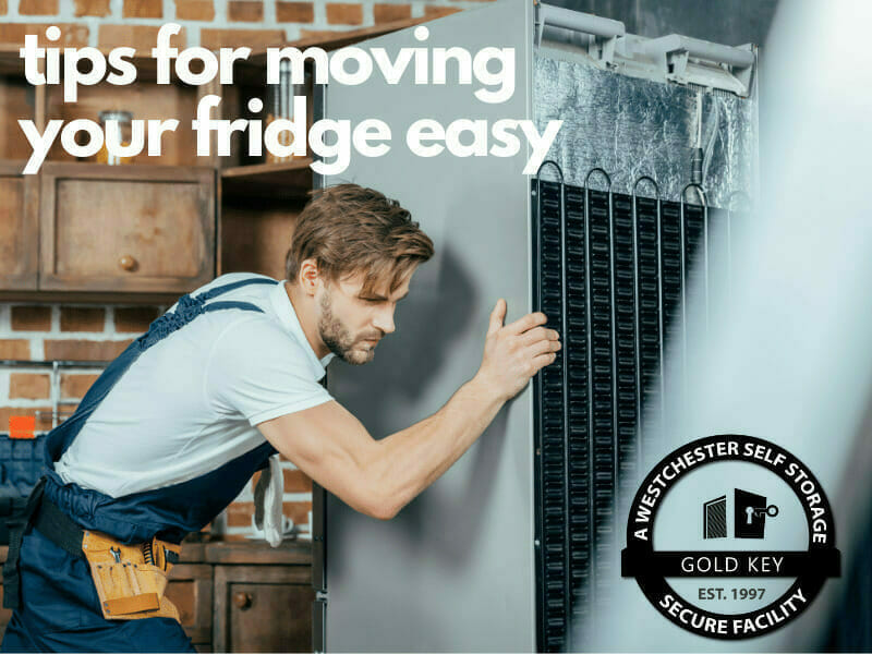 tips f or moving your fridge Mahopac Self Storage